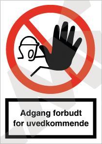 F100 A Adgang forbudt for uvedkom. A4